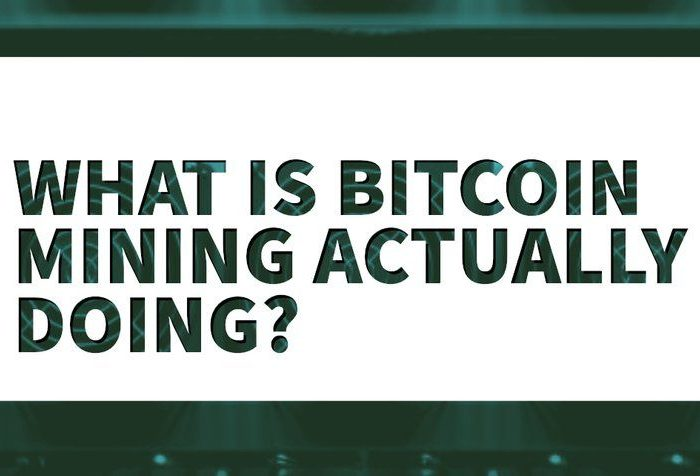 What Is Bitcoin Mining Actually Doing?