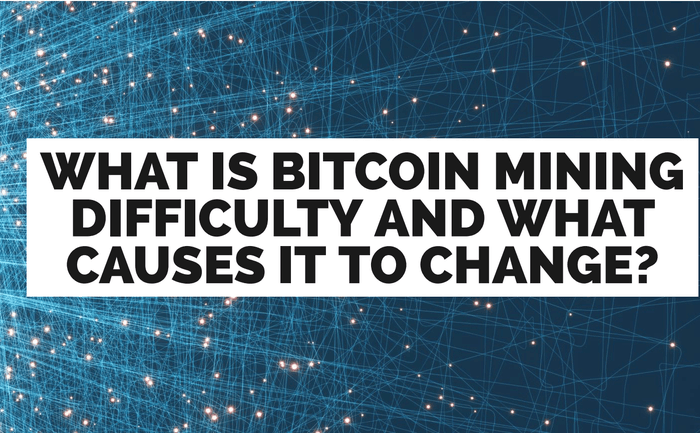 What Is Bitcoin Mining Difficulty What Causes it To Change?