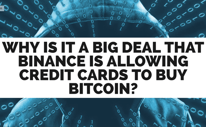 Binance Allows Credit Cards To Buy Bitcoin!